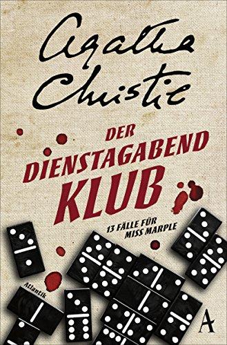 Christie, Agatha: Der Dienstagabend-Klub