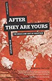 After They Are Yours: The Grace and Grit of Adoption Paperback September 24, 2014