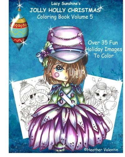 lacy-sunshines-jolly-holly-christmas-coloring-book-volume-5-whimsical-holiday-elves-mermaids-angels-