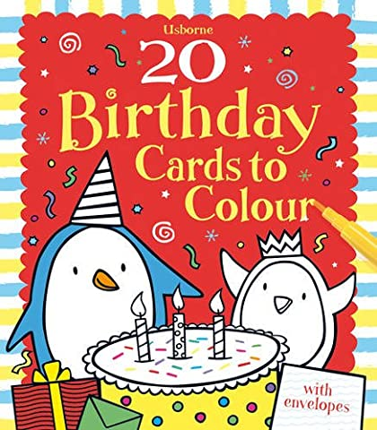 20 Birthday Cards to Colour (Usborne Cards to Colour)
