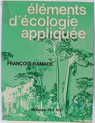 Éléments d'écologie appliquée par François Ramade