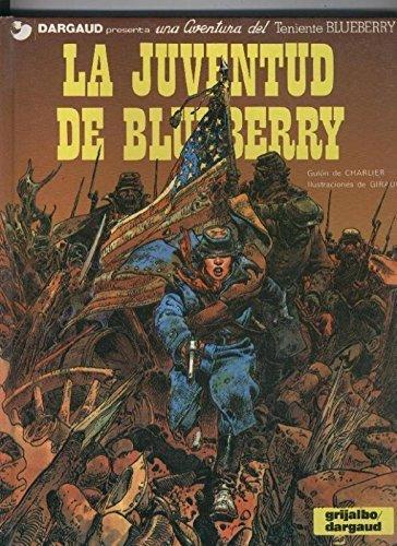 El Teniente Blueberry volumen 12: la juventud de B...