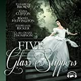 Five Glass Slippers