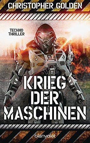 Krieg der Maschinen: Techno-Thriller