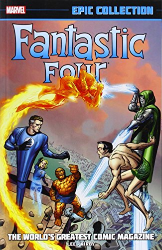 Fantastic Four Epic Collection: The World's Greatest Comic Magazine by Stan Lee (23-Sep-2014) Paperback