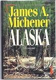 Alaska - James A. Michener