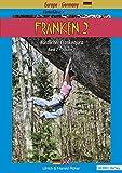 Franken - / Kletterführer ? Guidebook Nördlicher Frankenjura: Franken - / Franken 2: Kletterführer ? Guidebook Nördlicher Frankenjura / Band 2 ? Volume 2 - Ulrich Röker