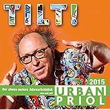 Tilt! Der etwas andere Jahresrückblick 2015