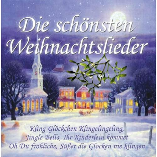 die sch nsten weihnachtslieder by various artists on. Black Bedroom Furniture Sets. Home Design Ideas