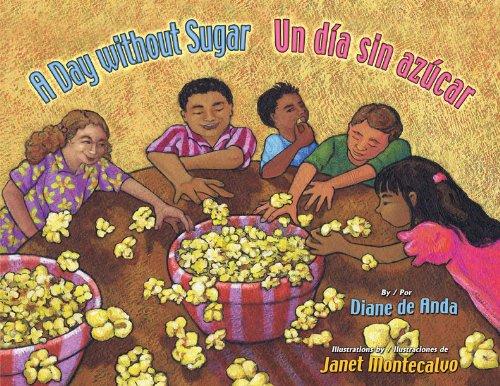 A Day Without Sugar/Un Dia Sin Azucar por Diane De Anda