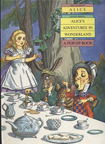Alice's Adventures in Wonderland: A Pop-Up Book by Lewis Carroll (1991-10-01)