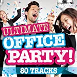 Ultimate Office Party! [Explicit]