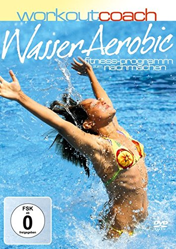Workout Coach Wasser Aerobic - X-tremely Fun aquafitness -