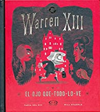 Warren XIII y El Ojo Que-Todo-Lo-Ve par  Tania Del Rio