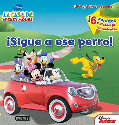 Portada del libro La Casa de Mickey Mouse. ¡Sigue a ese perro! Libro y coche con sonidos: ¡6 sonidos activados por movimiento! (La casa de Mickey Mouse / Libros singulares)