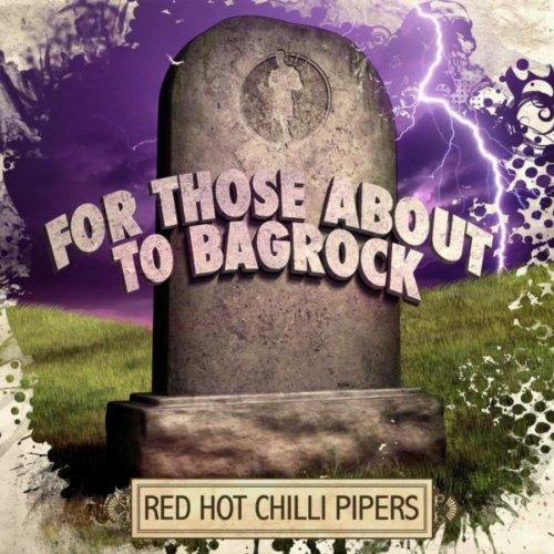 For Those About To Bagrock - EP