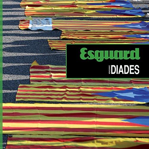 Esguard paper 02: Monogràfic Diades