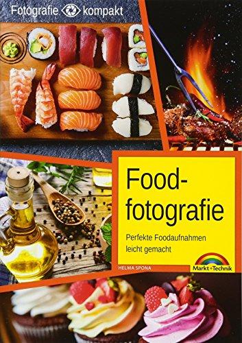 Foodfotografie - Perfekte Foodaufnahmen leicht gemacht