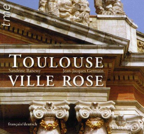 Toulouse Ville Rose (Ne) Français/Allemand