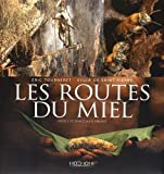 Image of Les routes du miel