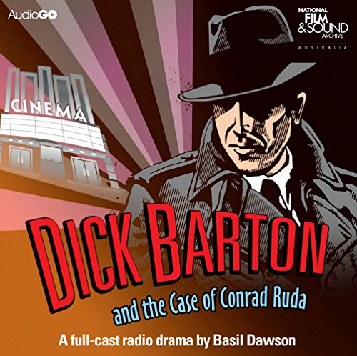 Dick Barton And The Case Of Conrad Ruda (Radio Collection) (Douglas Case Paul Les)