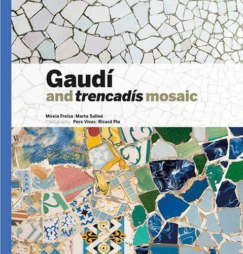 Gaudí & Trencadís Mosaic (inglés) (Sèrie 2) por Aa.Vv.
