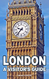 London - A Visitor's Guide: 2016 (English Edition)