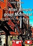 Aller simple pour Montréal