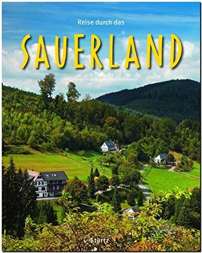 Reise durch das SAUERLAND - Ein Bildband mit über 200 Bildern auf 140 Seiten - STÜRTZ Verlag