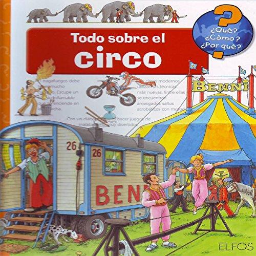 Todo sobre el circo (¿que?¿como?¿por Que?) por Aa.Vv.