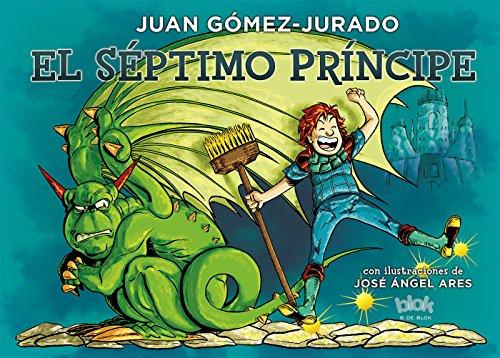 El séptimo príncipe (B de Blok) por Juan Gómez-Jurado