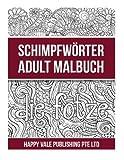 Schimpfwörter Adult Malbuch