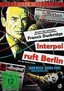 Francis Durbridge: Interpol ruft Berlin (The Vicious Circle) - Atemberaubender Kriminalfilm (Pidax Film-Klassiker)