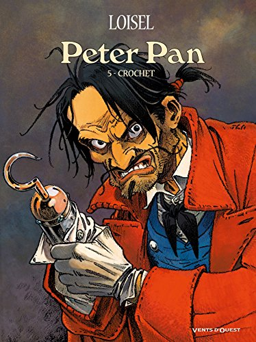 Peter Pan - Tome 05: Crochet
