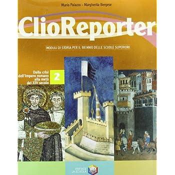 Clio Reporter. Per Le Scuole Superiori: 2