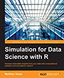 Simulation for Data Science with R (English Edition)