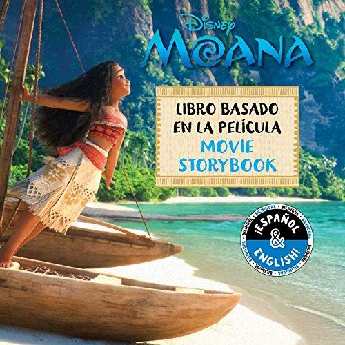 Disney Moana: Movie Storybook/Libro Basado en la Película (Disney Bilingual)