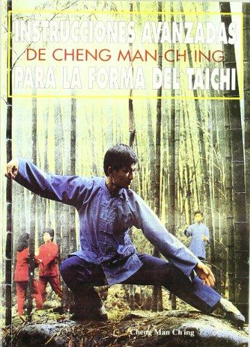 instrucciones-avanzadas-de-cheng-man-ching-para-la-forma-del-tai-chi