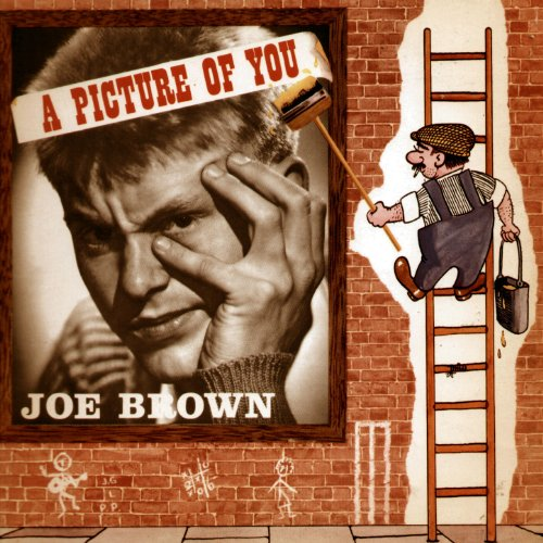 A Picture Of You By Joe Brown On Amazon Music Amazon Co Uk