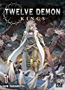 Twelve demon kings, tome 1 par Yamamoto