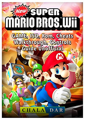 New Super Mario Bros Wii Game, Iso, Rom, Cheats, Walkthrough, Controls, Guide Unofficial -