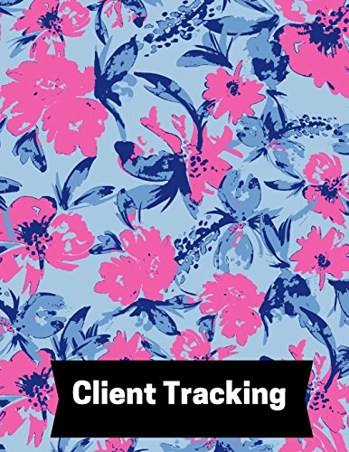 Client Tracking: Customer Appointment Management System | Log Book, Information Keeper, Record & Organise | For Salons, Nail Technicians, ... ... (Organization) Paperback - February 18, 2018
