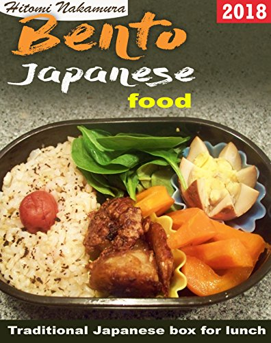 Bento cookbook guide : : Learn to prepare delicious bento launch box in Japanese style (japanese cooking 1) (English Edition)
