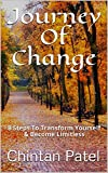 #3: Journey Of Change: 8 Steps To Transform Yourself & Become Limitless