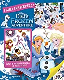 Olaf's Frozen adventure. I miei trasferelli