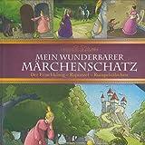 Mein wunderbarer Märchenschatz-Der Froschkönig, Rapunzel, Rumpelstilzchen