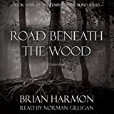 Books : Road Beneath the Wood: The Temple of the Blind, Book 4