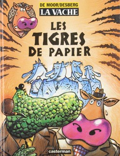 La Vache, tome 6 : Les Tigres de papier