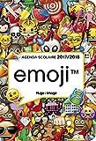 Agenda scolaire 2017-2018 EMOJI