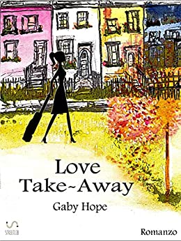 Love Take-Away di [Gaby Hope]